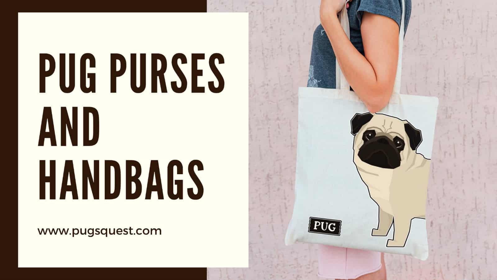 Pug Purses And Handbags