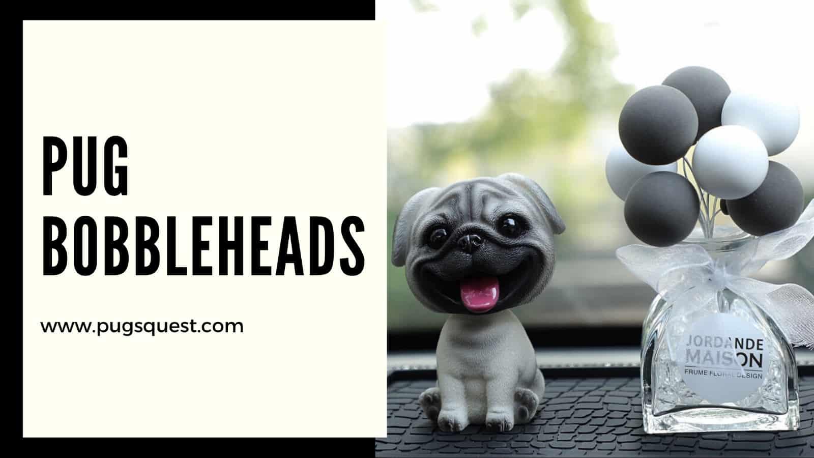 Pug BobbleHeads